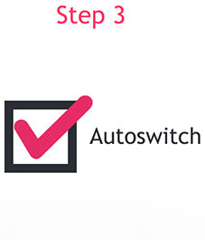 Step3 enable autoswitch